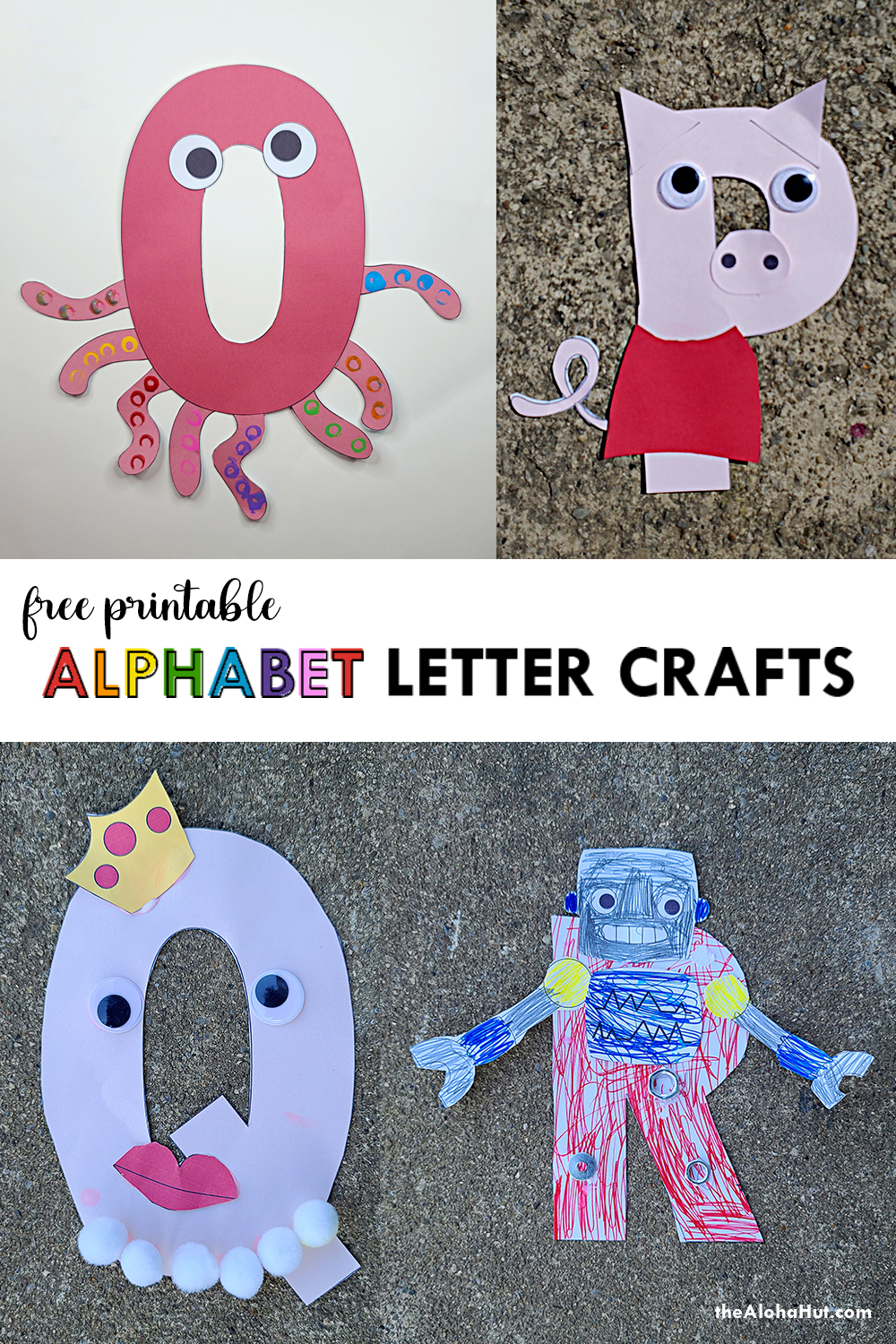 Alphabet Letter Crafts - Letters O P Q R - free printables by the Aloha Hut