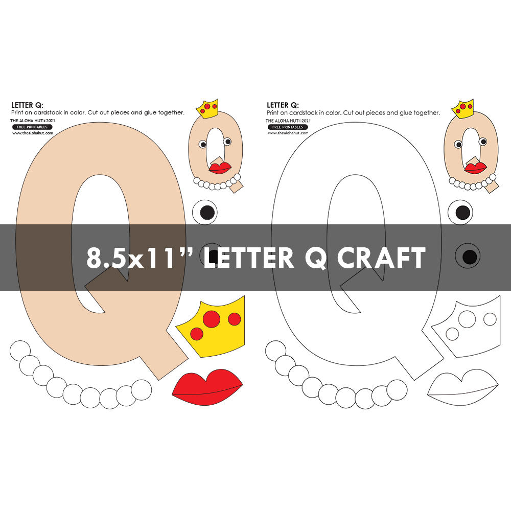 Alphabet Letter Crafts - Letters Q - free printables 3 by the Aloha Hut