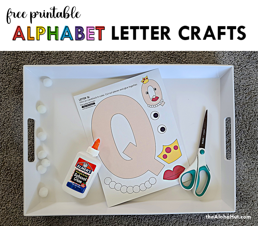 Alphabet Letter Crafts - Letters Q - free printables by the Aloha Hut