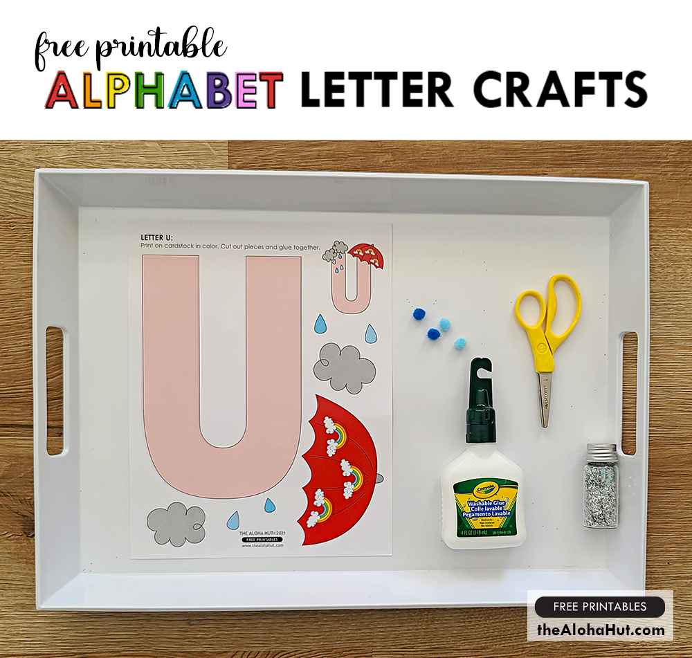 Alphabet Letter Crafts - Letter U - free printables by the Aloha Hut