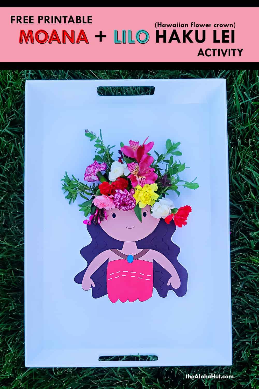 Moana + Lilo Haku Lei Activity free printable 9 by the Aloha Hut