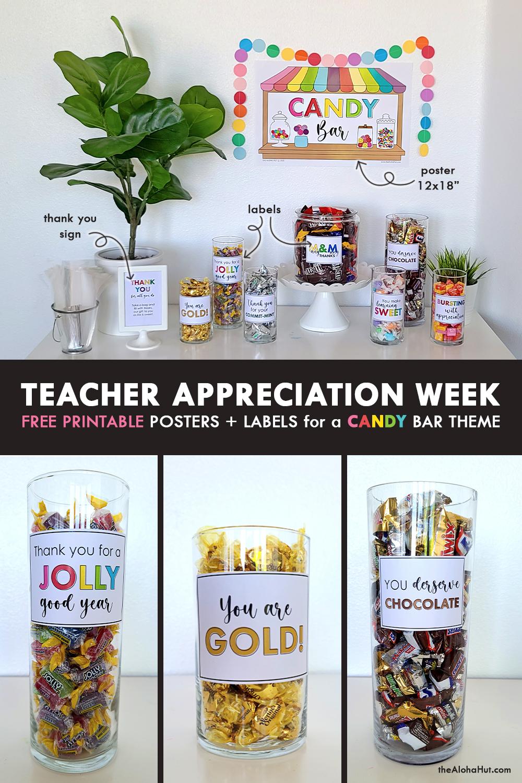teacher appreciation - candy bar by the Aloha Hut