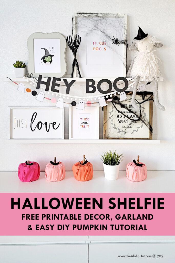 Halloween Shelfie - free printable decor, garland & easy diy pumpkin
